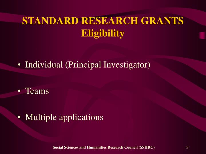 Standard research grants eligibility