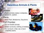 hazardous animals plants