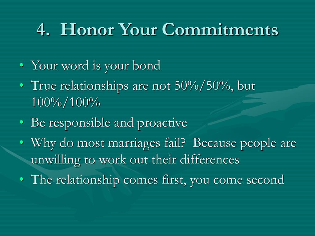 4.  Honor Your Commitments