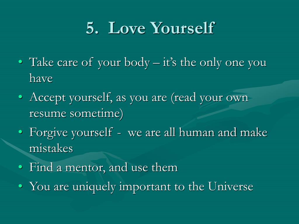 5.  Love Yourself
