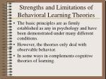 strengths and limitations of behavioral learning theories
