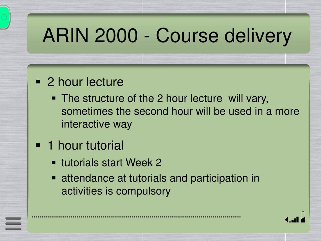 ARIN 2000 - Course delivery