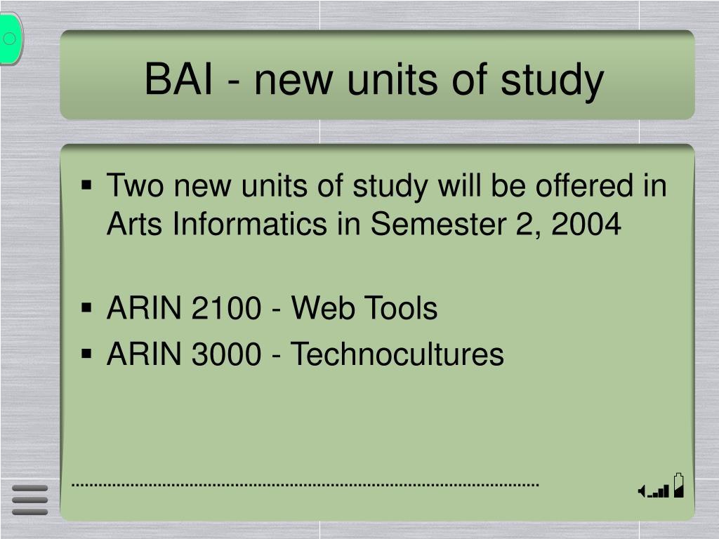 BAI - new units of study