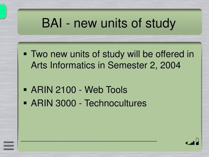 Bai new units of study