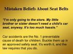 mistaken beliefs about seat belts20