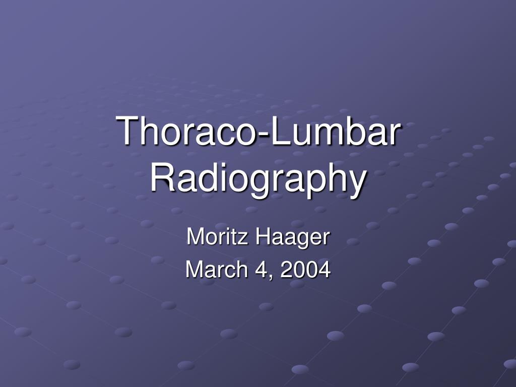 thoraco lumbar radiography l.