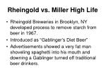 rheingold vs miller high life