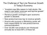 the challenge of top line revenue growth in today s economy