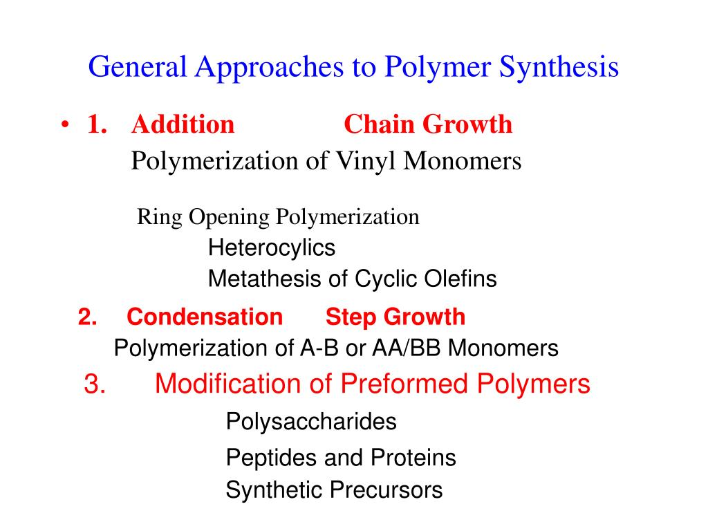general approaches to polymer synthesis l.