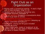 fight club as an organization