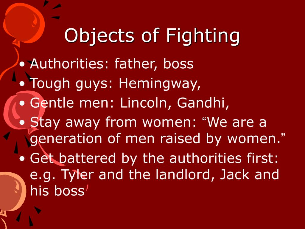 Objects of Fighting