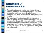 example 7 rationales a c