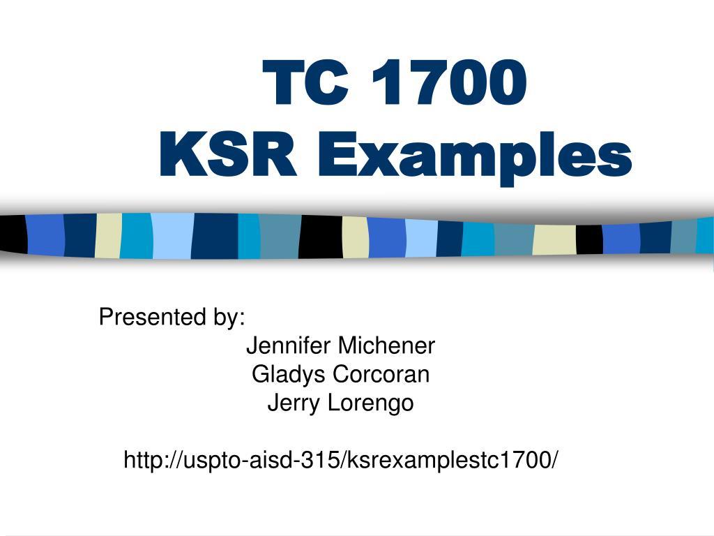 tc 1700 ksr examples l.