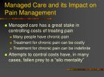 managed care and its impact on pain management