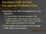 mandated cme for pain management palliative care