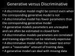 generative versus discriminative