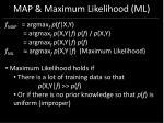 map maximum likelihood ml