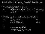 multi class primal dual prediction