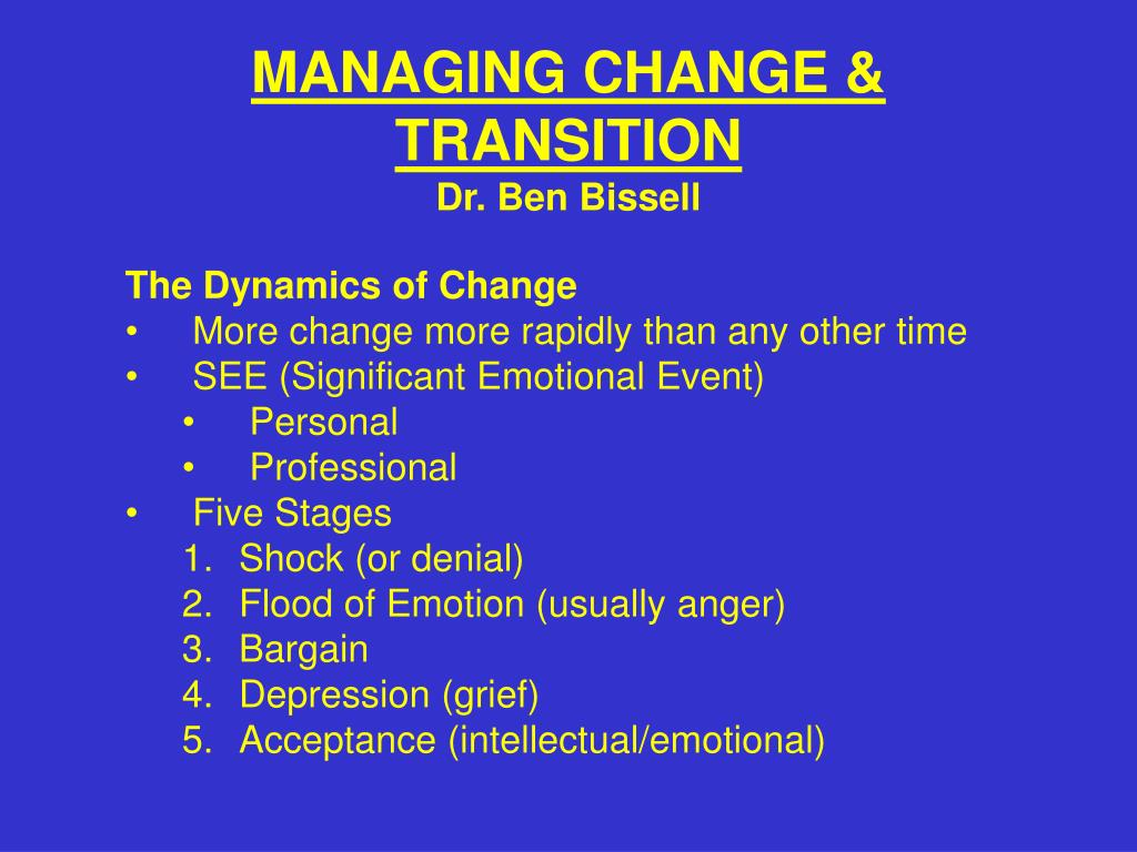 managing change transition dr ben bissell l.