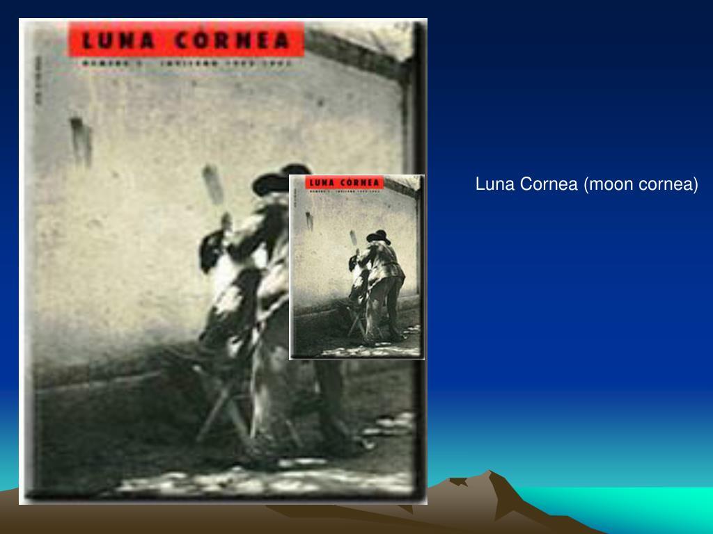 Luna Cornea (moon cornea)