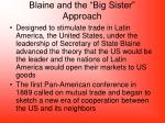 blaine and the big sister approach
