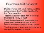 enter president roosevelt
