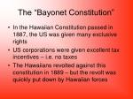the bayonet constitution