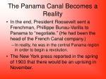 the panama canal becomes a reality