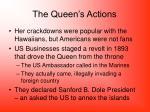 the queen s actions