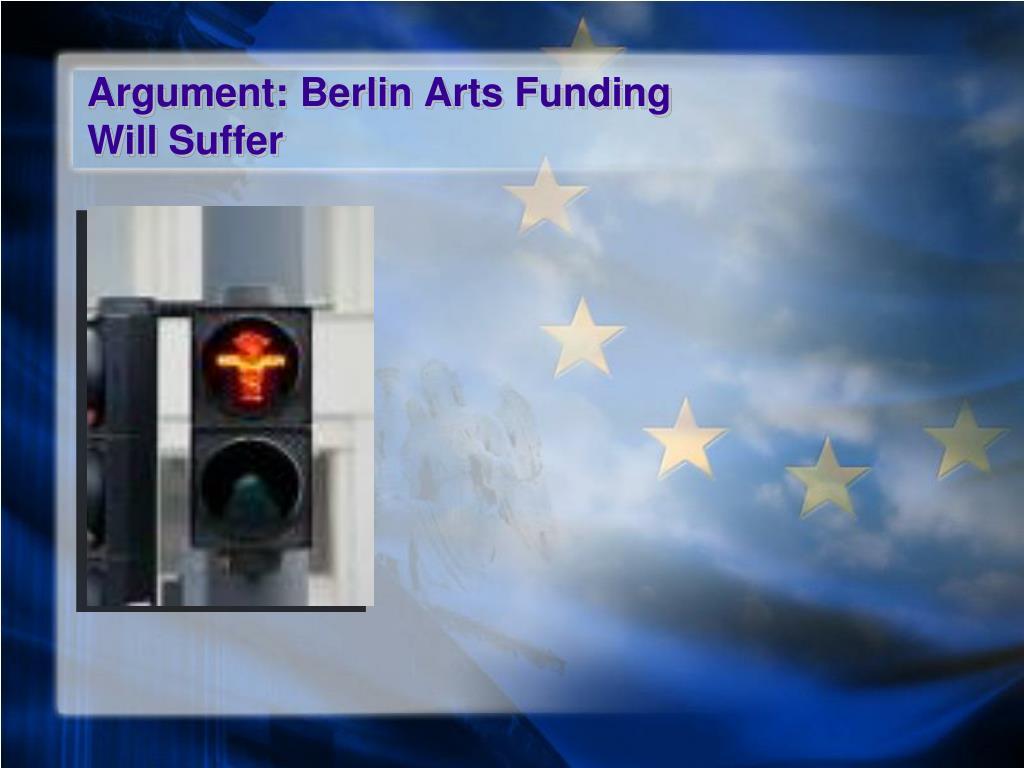 Argument: Berlin Arts Funding