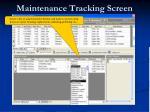 maintenance tracking screen32