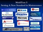 moldtrax 5 setting a new standard in maintenance