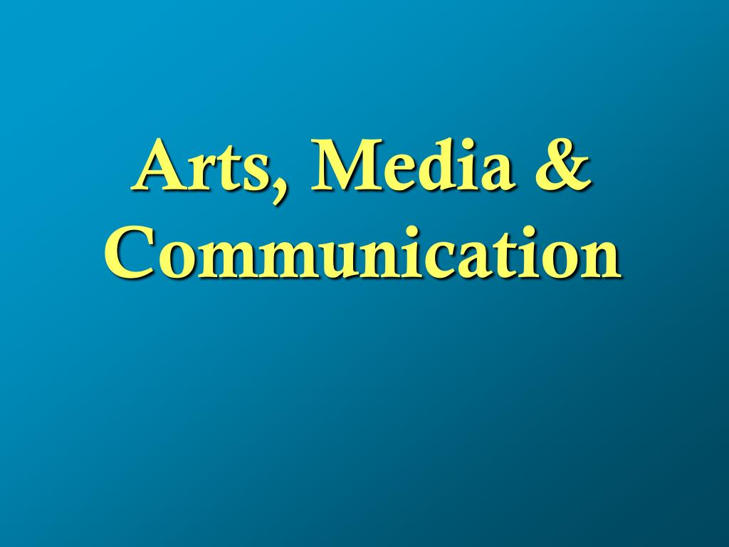 arts media communication l.