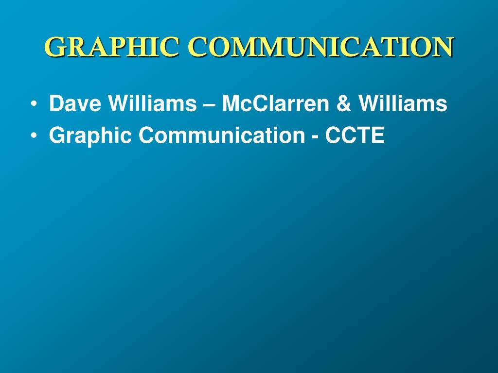 GRAPHIC COMMUNICATION