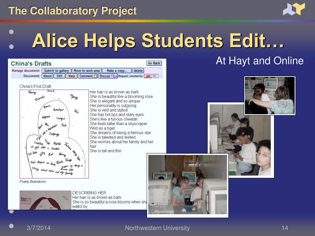 Alice Helps Students Edit…