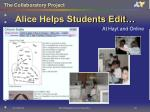 alice helps students edit