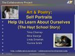 art poetry self portraits help us learn about ourselves the hayt school story