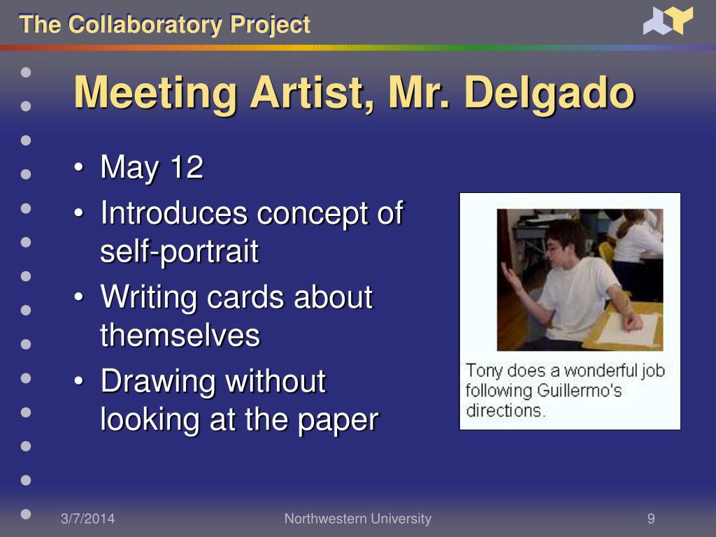 Meeting Artist, Mr. Delgado