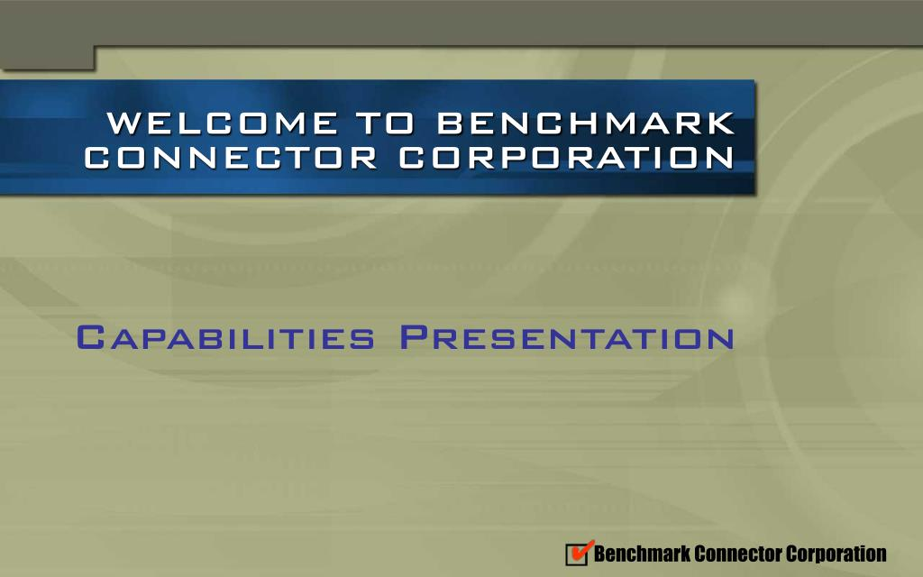 welcome to benchmark connector corporation l.