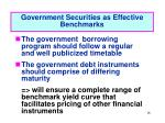 government securities as effective benchmarks