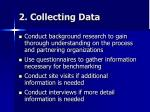 2 collecting data