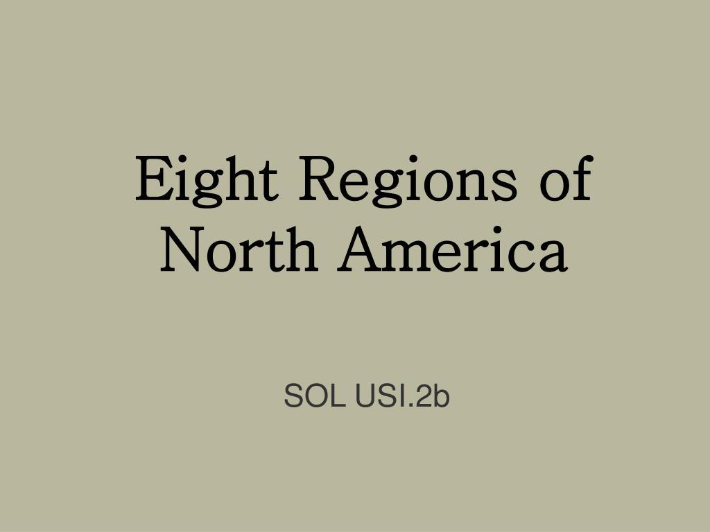 eight regions of north america l.