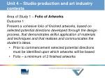 unit 4 studio production and art industry contexts1