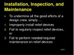 installation inspection and maintenance