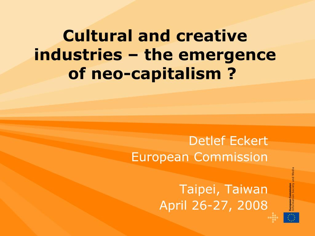 cultural and creative industries the emergence of neo capitalism l.