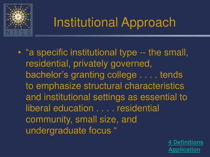 Institutional Approach