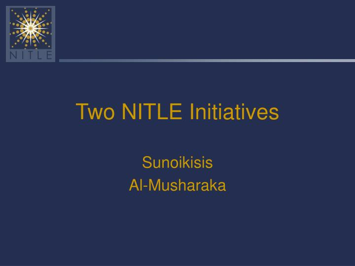 Two NITLE Initiatives