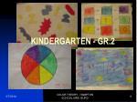 kindergarten gr 2