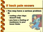 if back pain occurs