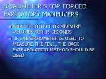 spirometer s for forced expiratory maneuvers32